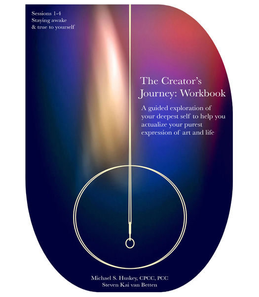 The Creator's Journey: Workbook