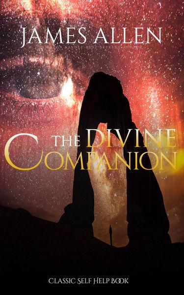 The Divine Companion: Classic Self Help Book