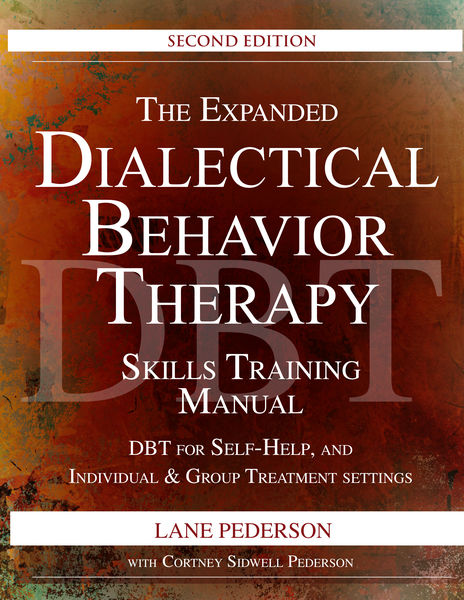The Expanded Dialectical Behavior Therapy Skills T...