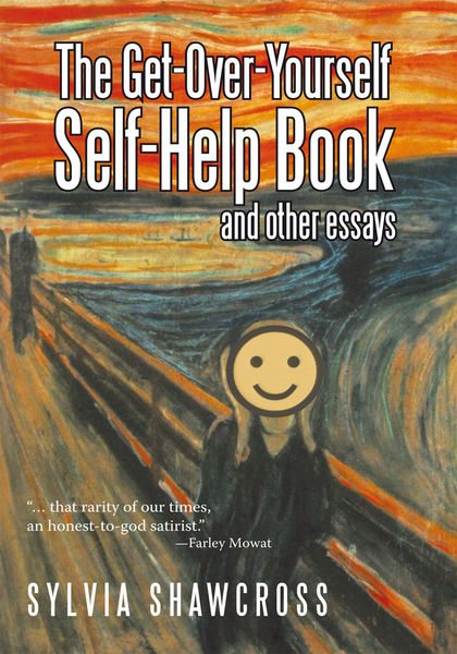 The Get-Over-Yourself Self-Help Book and Other Ess...