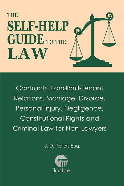 The Self-Help Guide to the Law: Contracts, Landlor...