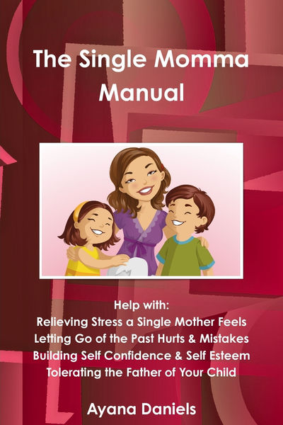 The Single Momma Manual
