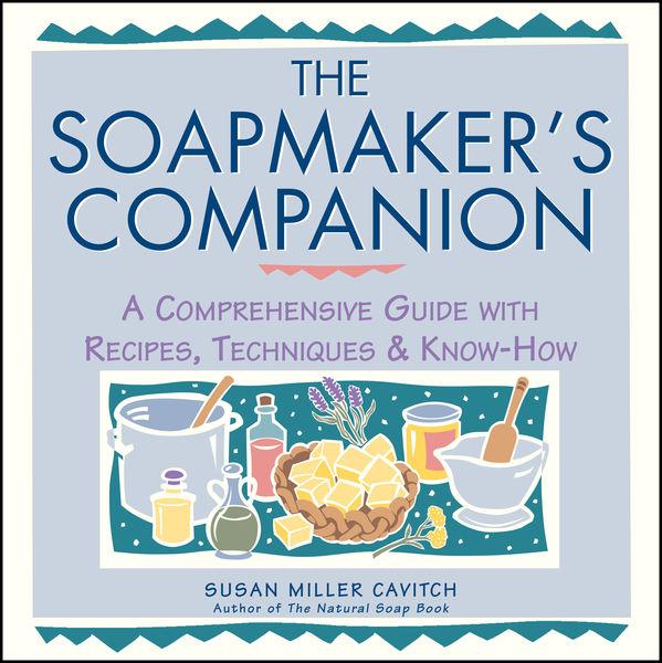 The Soapmaker's Companion
