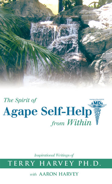The Spirit of Agape Self-Help from Within