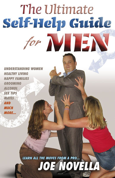 The Ultimate Self-Help Guide for Men