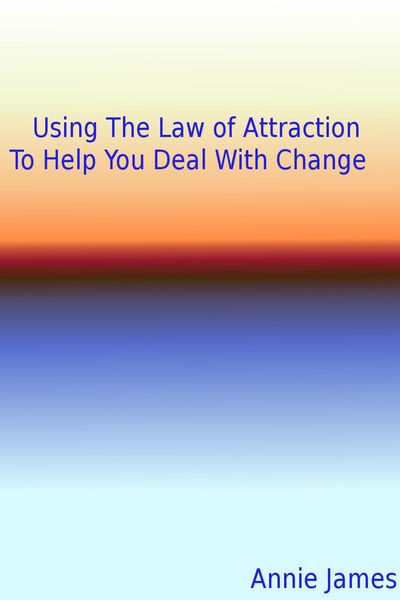 Using The Law of Attraction To Help You Deal With ...