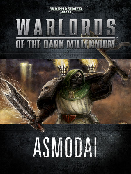 Warlords of the Dark Millennium: Asmodai