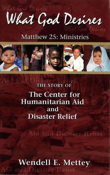 What God Desires: The Story of the Center for Huma...