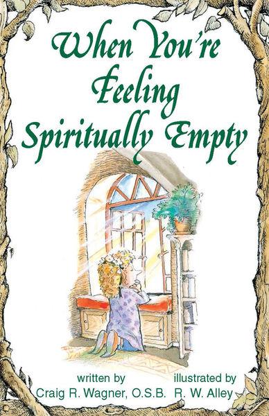 When You're Feeling Spiritually Empty