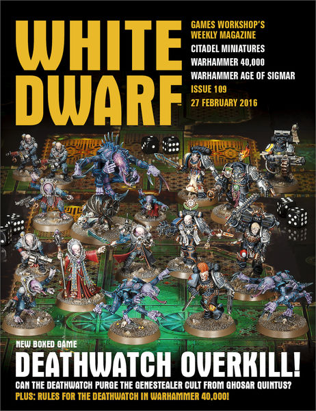 White Dwarf Issue 109: 27th February 2016 (Tablet ...