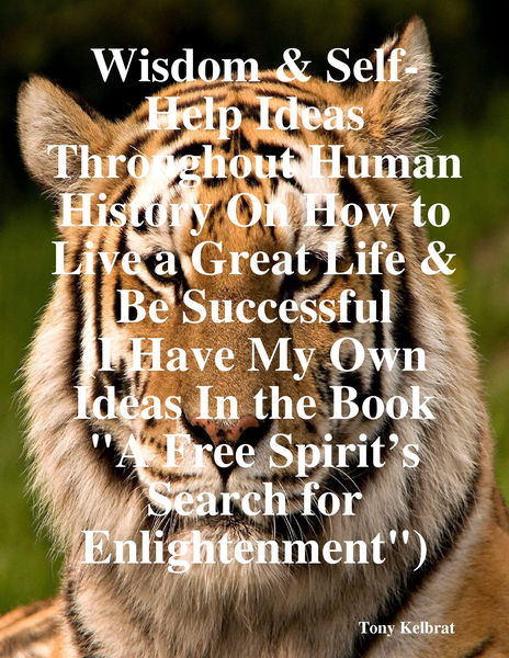 Wisdom & Self-Help Ideas Throughout Human History ...