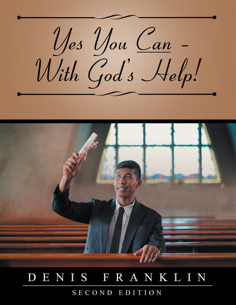 Yes You Can – with God'S Help!