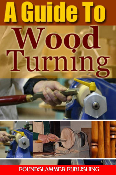 A Guide to Woodturning