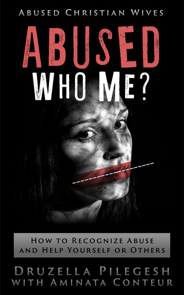 Abused? Who Me? How to Recognize Abuse and Help Yo...
