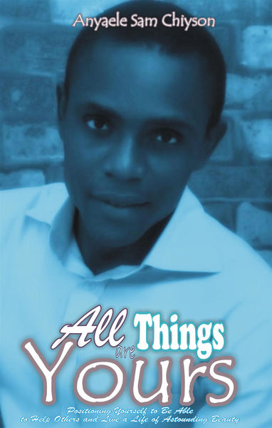 All Things Are Yours