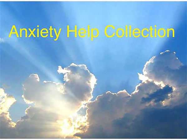 Anxiety Help Colleciton