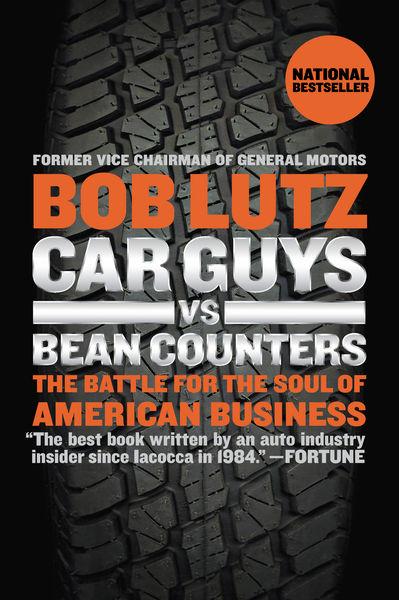 Car Guys vs. Bean Counters