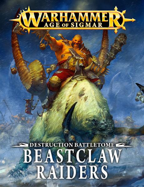 Destruction Battletome: Beastclaw Raiders