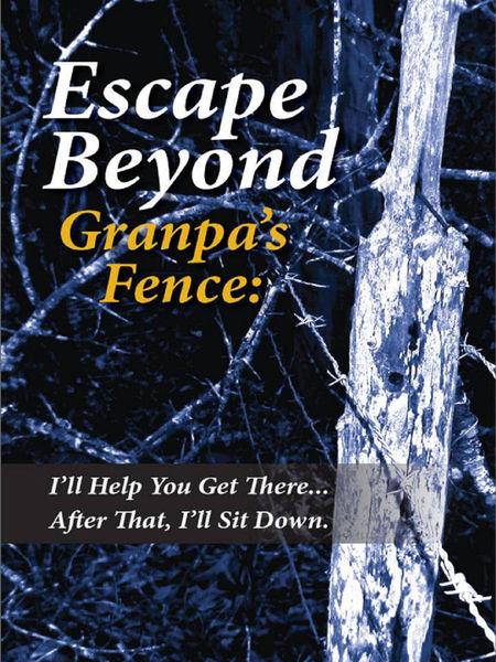 Escape Beyond Granpa's Fence