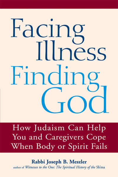 Facing Illness, Finding God