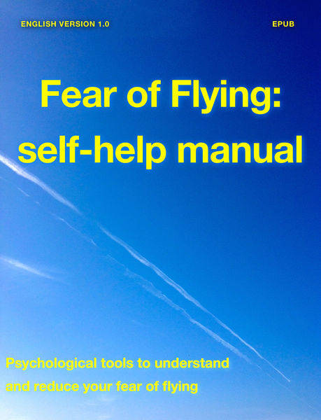 Fear of Flying: Self-Help Manual