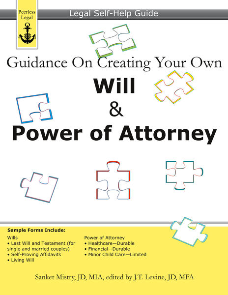 Guidance On Creating Your Own Will & Power of Atto...