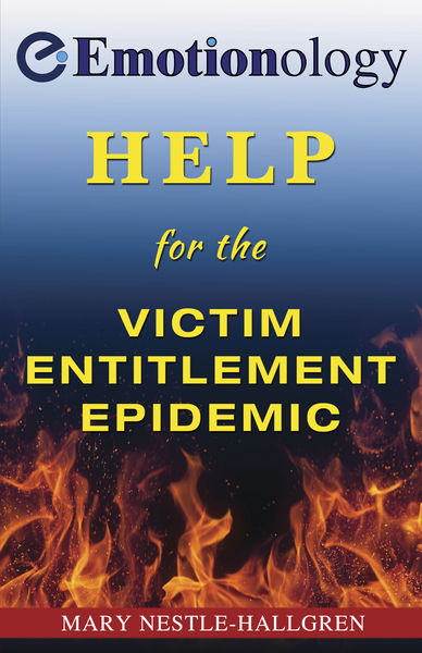 Help for the Victim Entitlement Epidemic