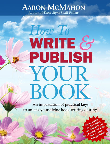 How to Write and Publish Your Book