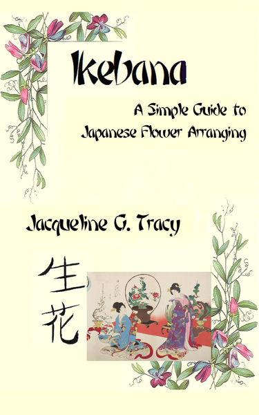 Ikebana: A Simple Guide To Japanese Flower Arrangi...