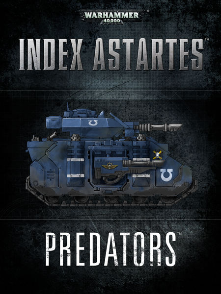 Index Astartes: Predators