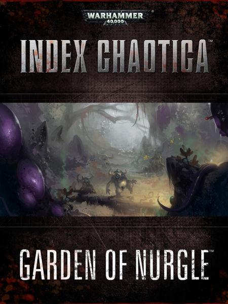 Index Chaotica: Garden of Nurgle