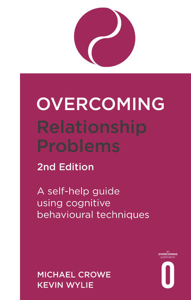Overcoming Relationship Problems 2nd Edition