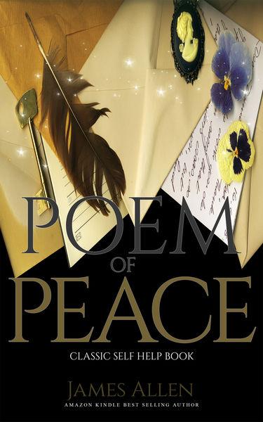 Poem of Peace: Classic Self Help Book