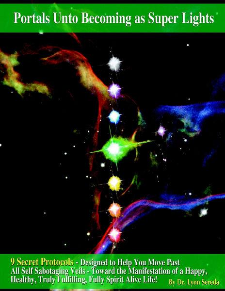 Portals unto Becoming as Super Lights
