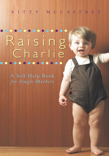 Raising Charlie