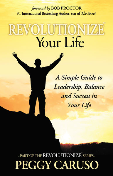 """REVOLUTIONIZE"" Your Life"