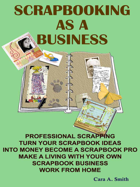 SCRAPBOOKING AS A BUSINESS