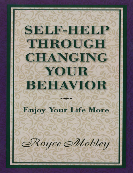Self-Help Through Changing Your Behavior