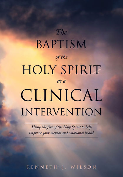 The Baptism of the Holy Spirit as a Clinical Inter...