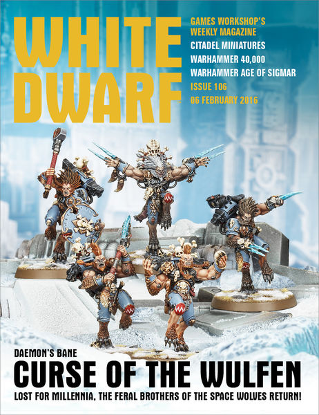 White Dwarf Issue 106: 6th February 2016 (Tablet E...