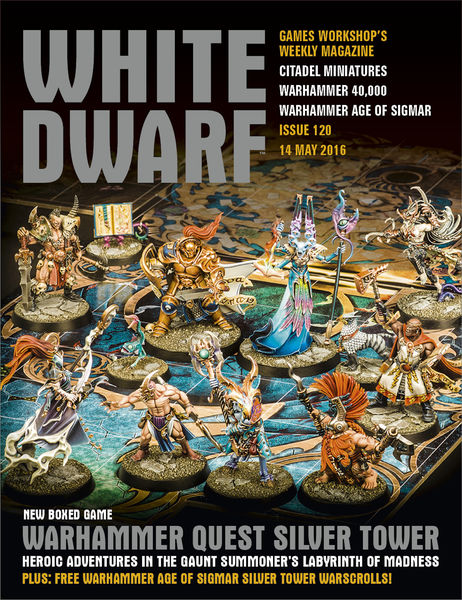 White Dwarf Issue 120: 14th May 2016 (Tablet Editi...