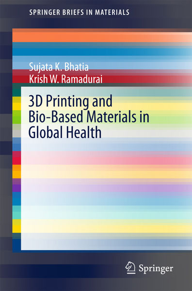 3D Printing and Bio-Based Materials in Global Heal...