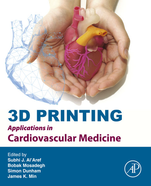 3D Printing Applications in Cardiovascular Medicin...