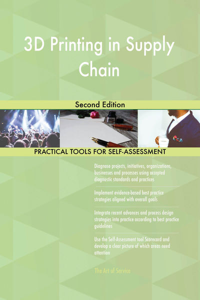 3D Printing in Supply Chain Second Edition