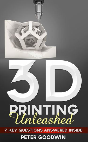 3D Printing Unleashed: 7 Key Questions Answered In...