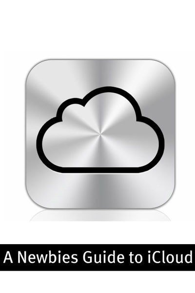 A Newbies Guide to iCloud