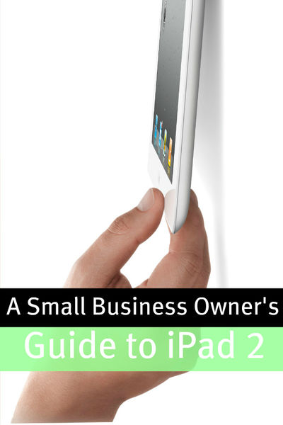 A Small Business Owner's Guide iPad 2