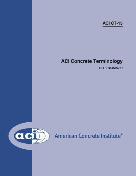 ACI CT-13: ACI Concrete Terminology