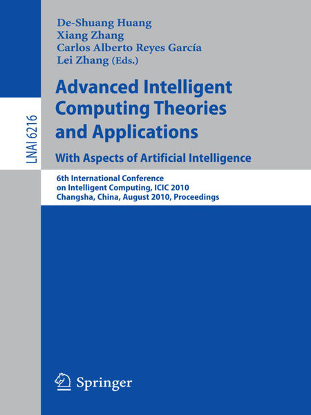 Advanced Intelligent Computing Theories and Applic...