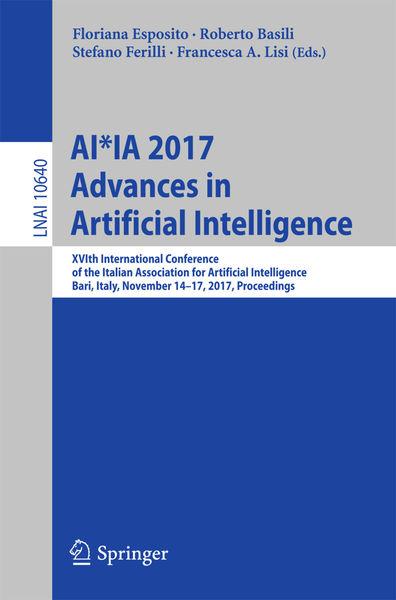 AI*IA 2017 Advances in Artificial Intelligence